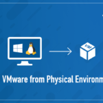 Physical to Virtual Migration – Part 1