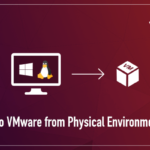 Physical to Virtual Migration – Part 3